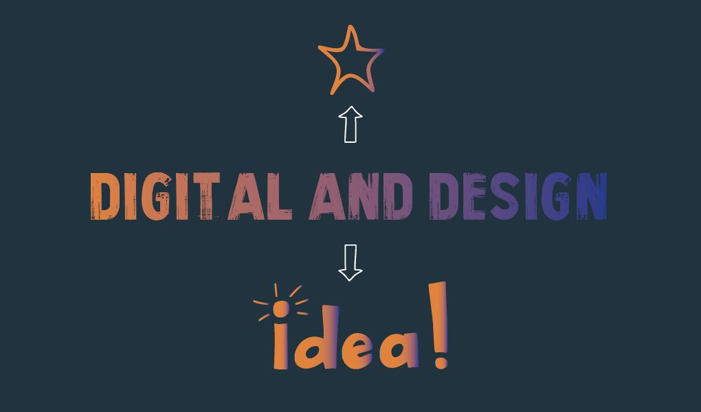 Digital and design